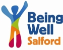 Being Well Salford: Feel Good In Your World
